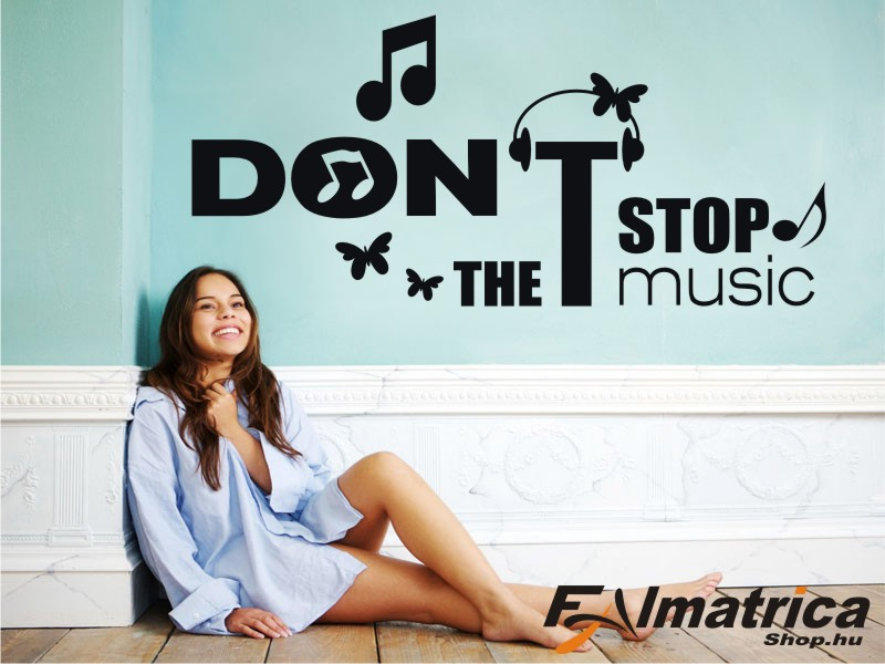 46.  Don't stop the music falmatrica