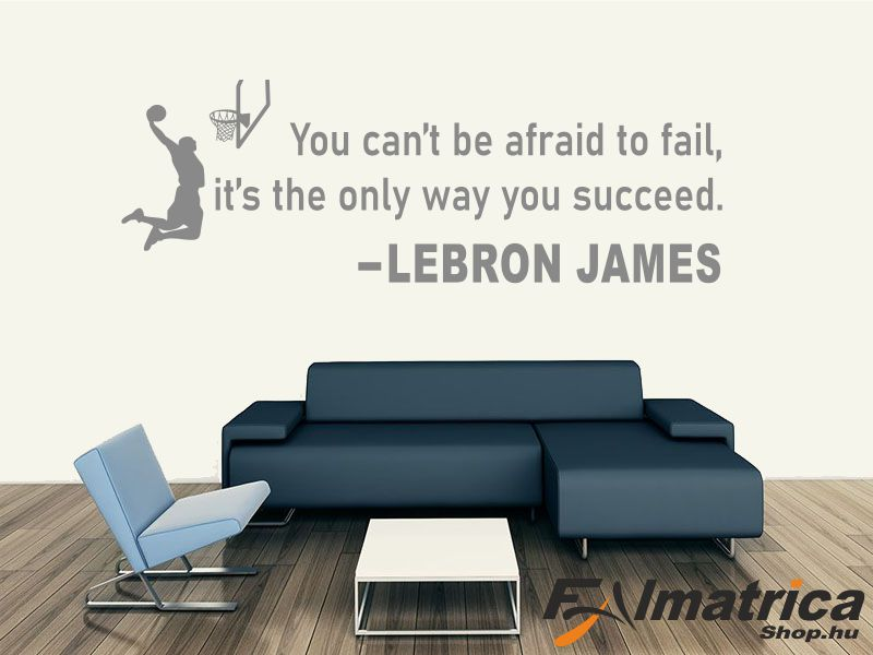 104. Lebron James idézet falmatrica