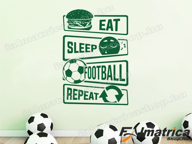 66. Eat, sleep football, repeat falmatrica